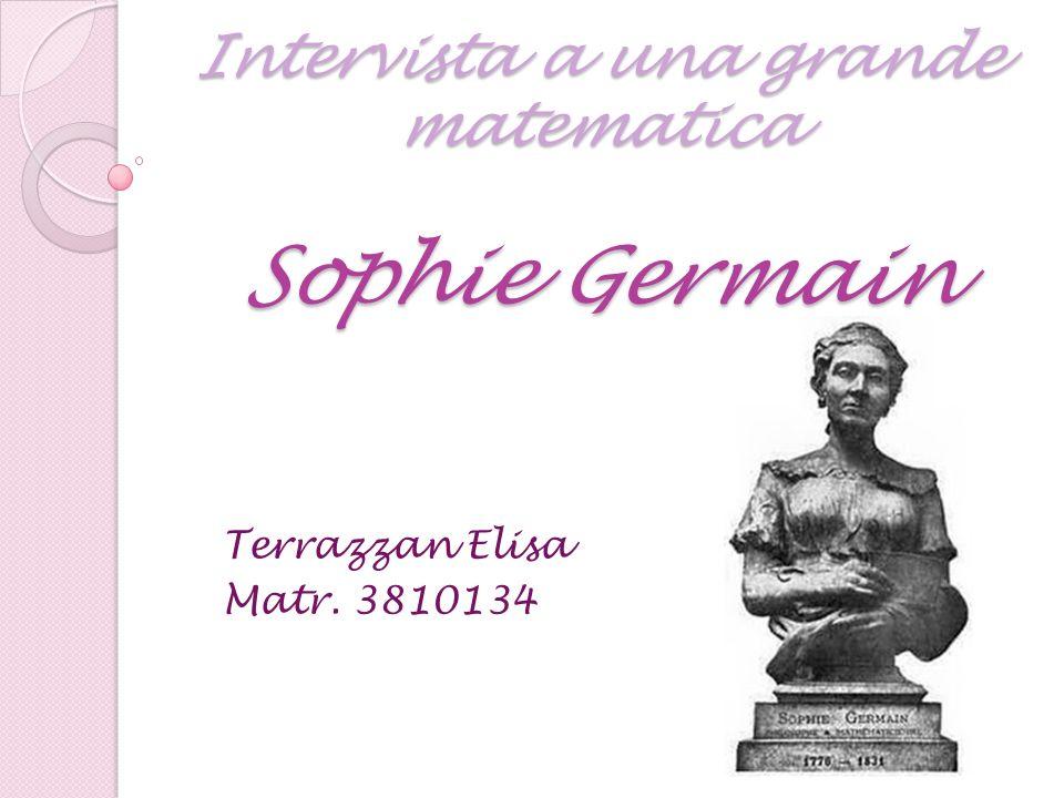 Intervista a una grande matematica Sophie Germain