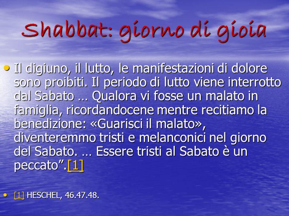 Shabbat: giorno di gioia