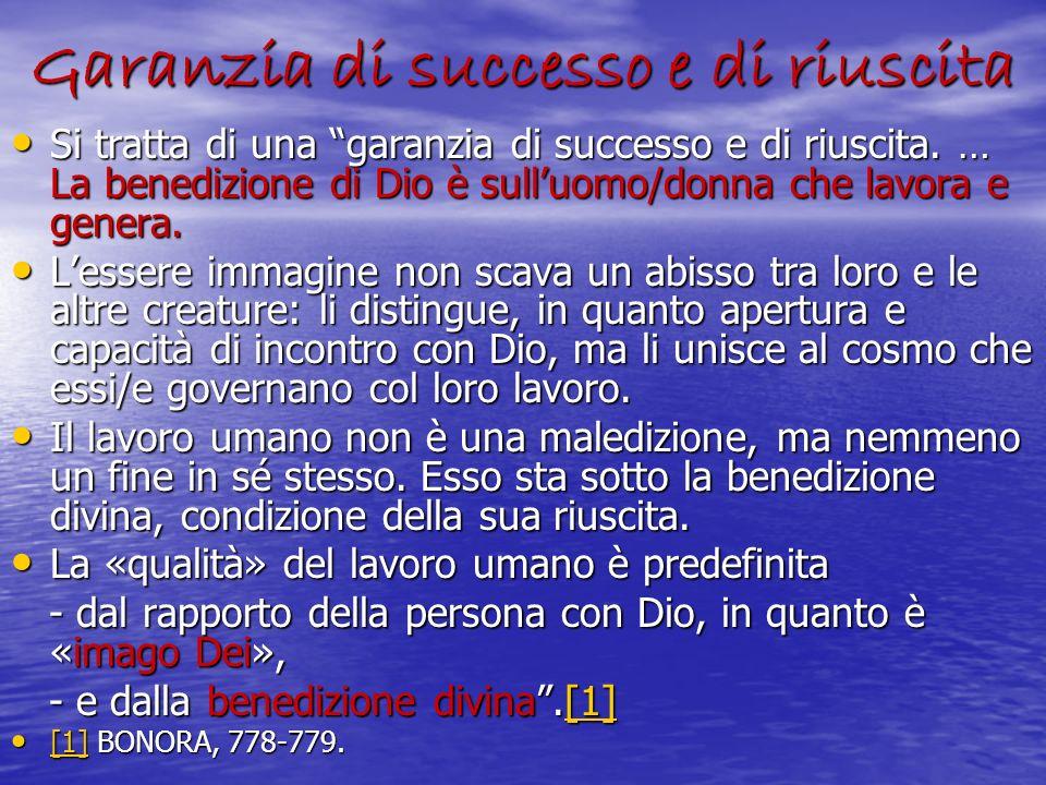 Garanzia di successo e di riuscita