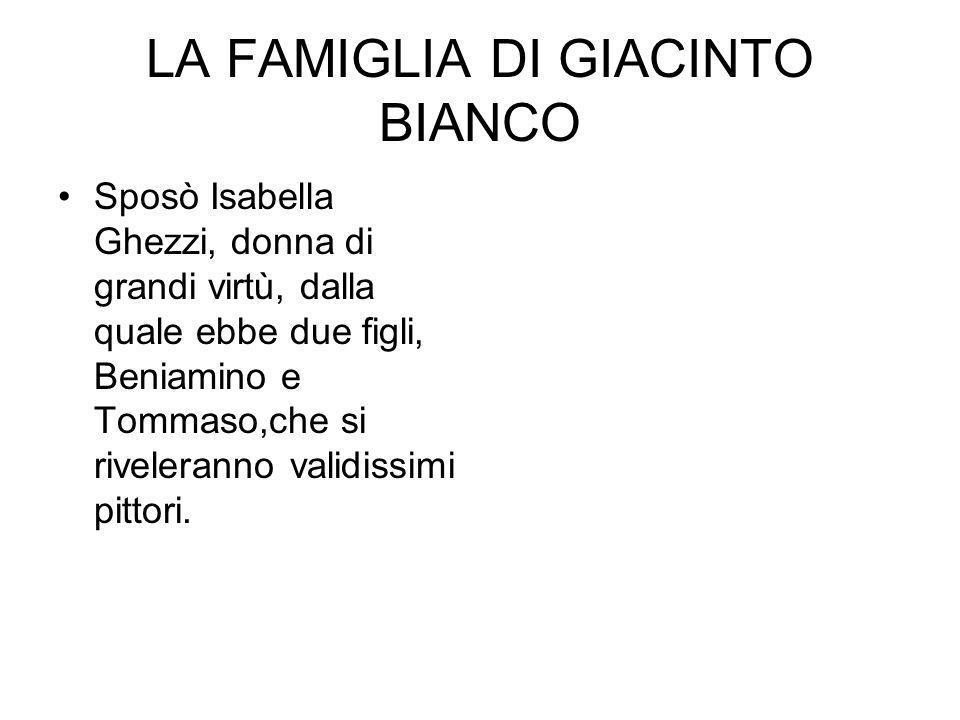 LA FAMIGLIA DI GIACINTO BIANCO