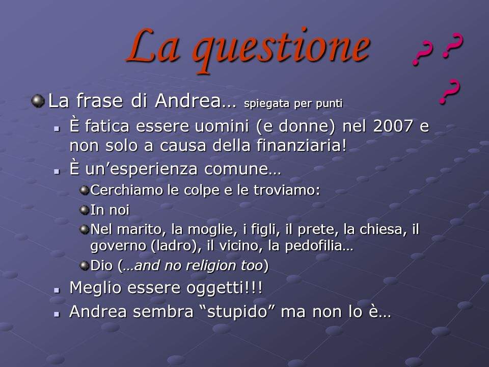 La questione La frase di Andrea… spiegata per punti