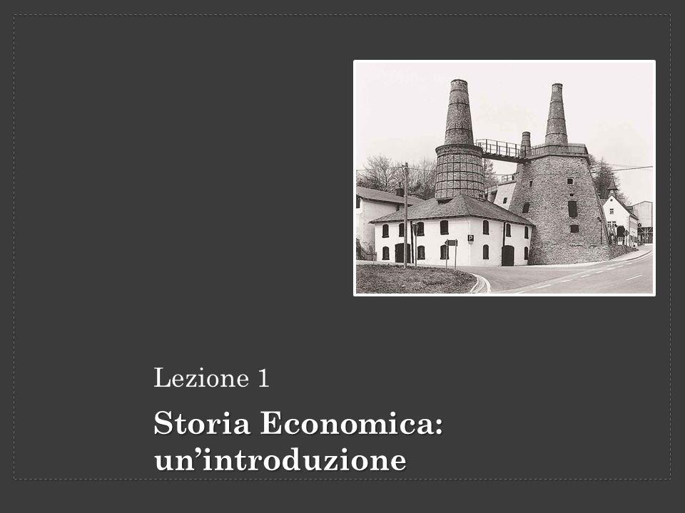 Storia Economica: un'introduzione
