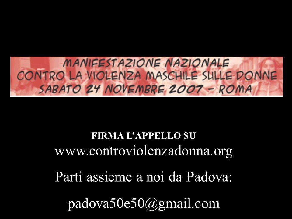 Parti assieme a noi da Padova: padova50e50@gmail.com