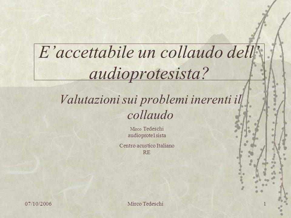 E'accettabile un collaudo dell' audioprotesista