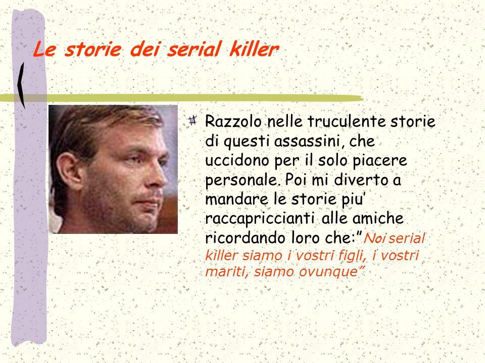 Le storie dei serial killer