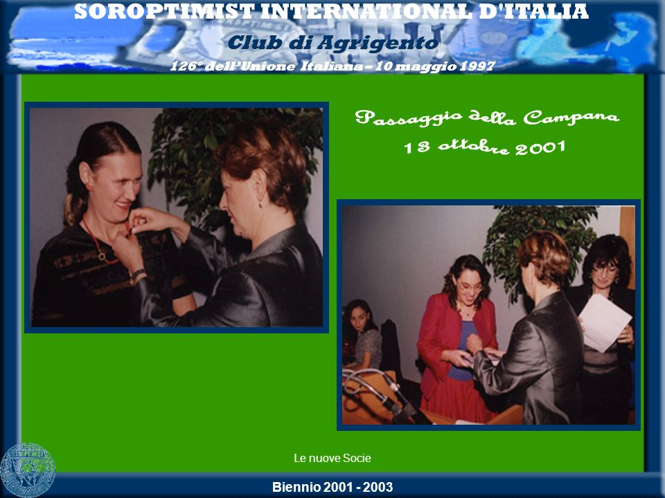 SOROPTIMIST INTERNATIONAL D ITALIA Passaggio della Campana