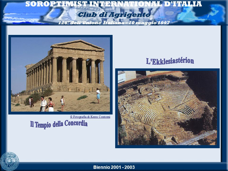 SOROPTIMIST INTERNATIONAL D ITALIA Il Tempio della Concordia