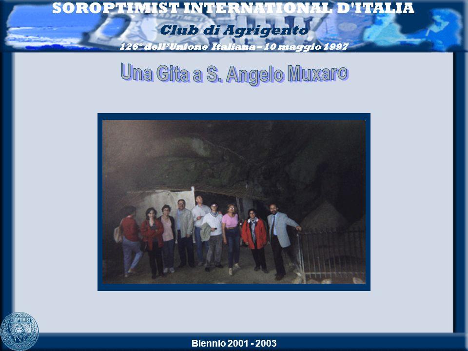 SOROPTIMIST INTERNATIONAL D ITALIA Una Gita a S. Angelo Muxaro