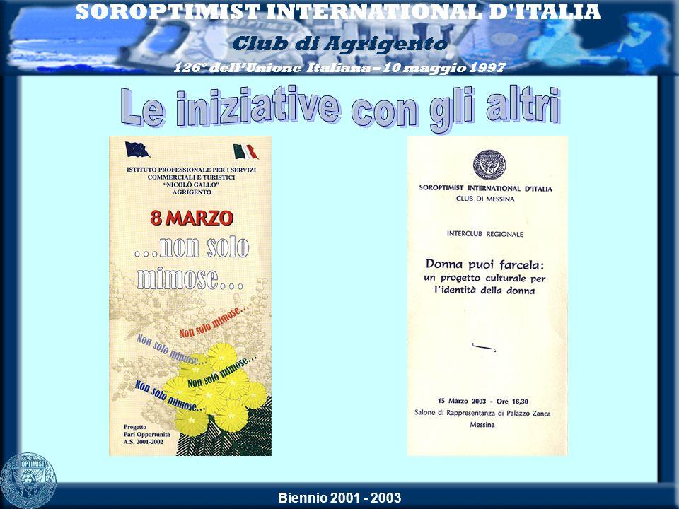 SOROPTIMIST INTERNATIONAL D ITALIA Le iniziative con gli altri