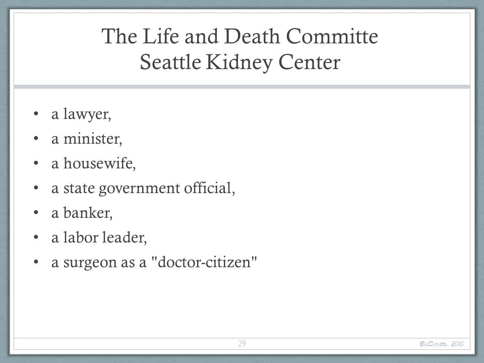 The Life and Death Committe Seattle Kidney Center