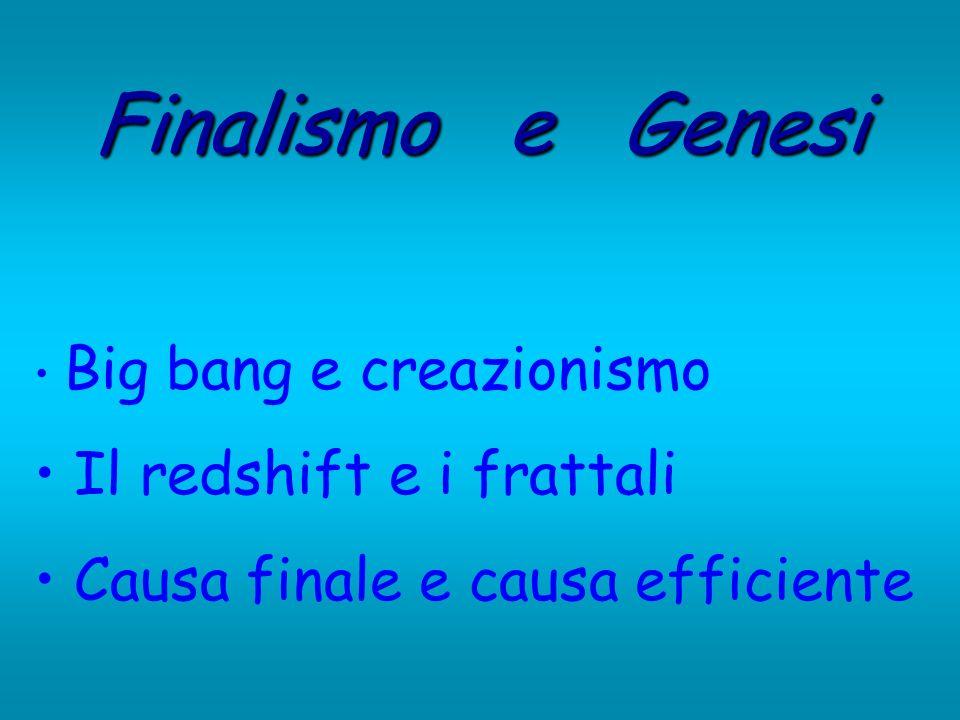 Finalismo e Genesi Il redshift e i frattali
