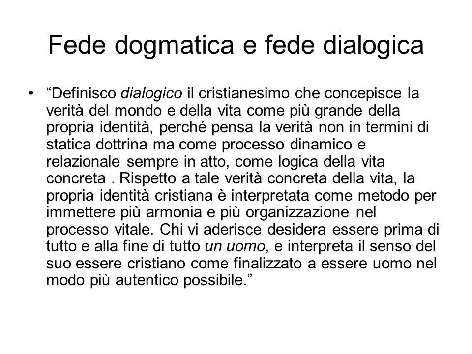 Fede dogmatica e fede dialogica