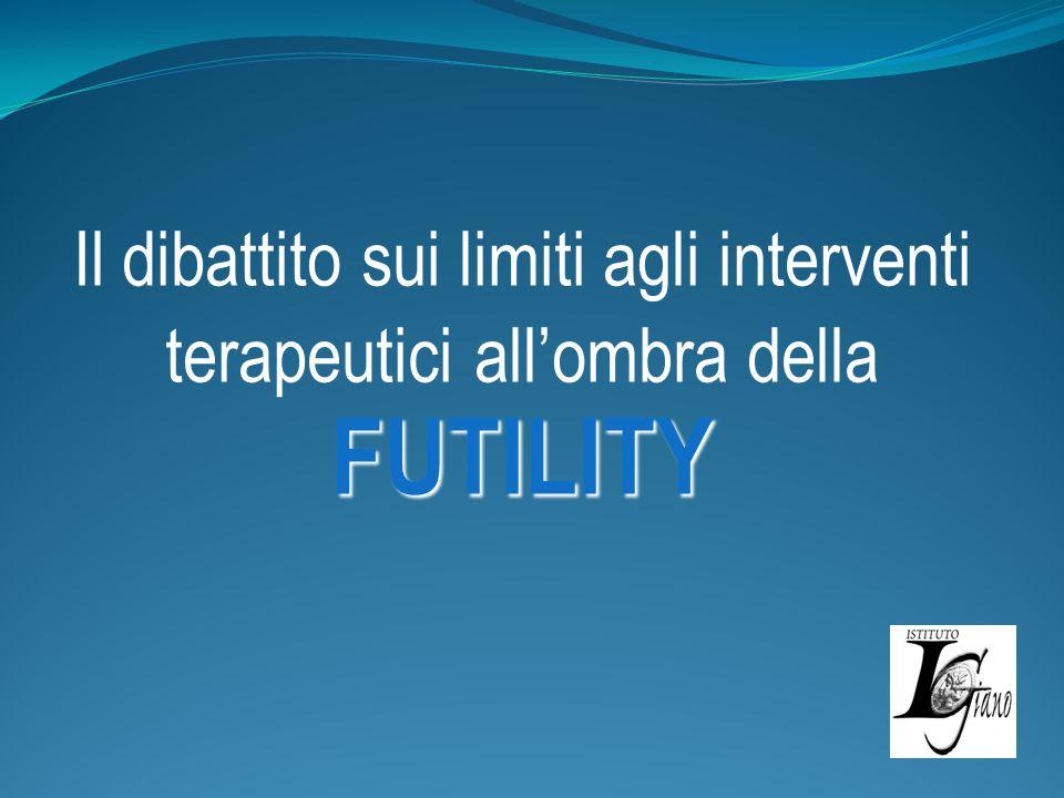 Il dibattito sui limiti agli interventi terapeutici all'ombra della FUTILITY