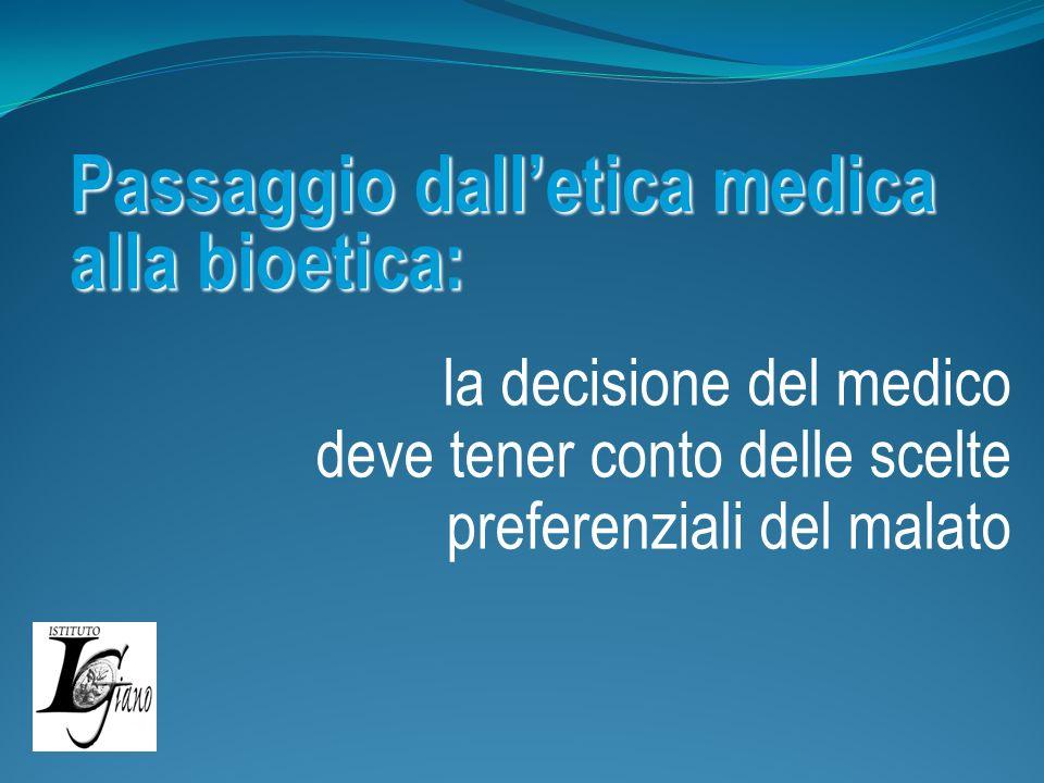 Passaggio dall'etica medica alla bioetica: