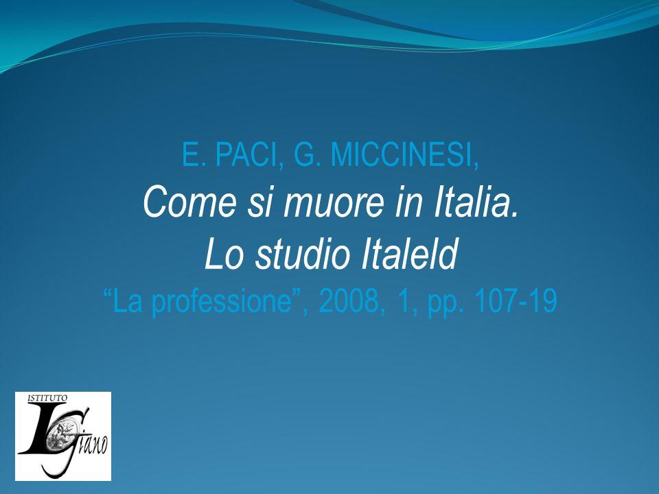 E. PACI, G. MICCINESI, Come si muore in Italia