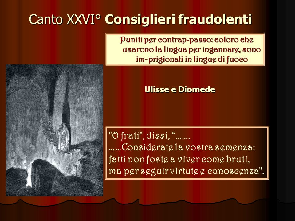 Canto XXVI° Consiglieri fraudolenti