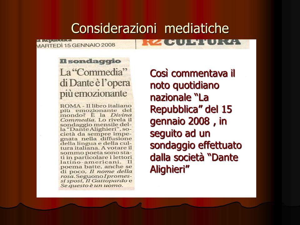 Considerazioni mediatiche