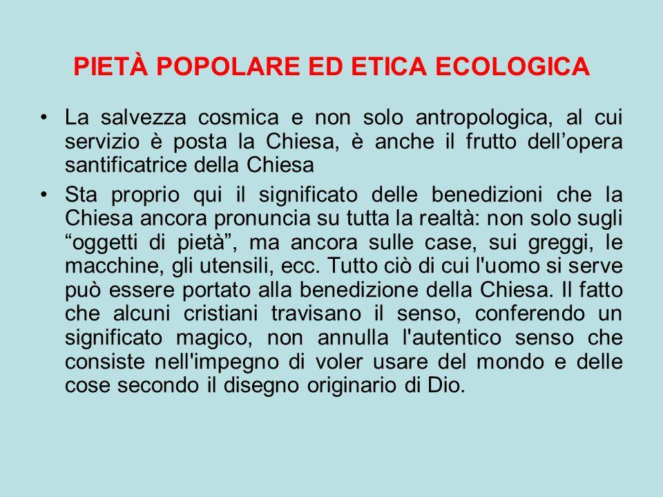 PIETÀ POPOLARE ED ETICA ECOLOGICA