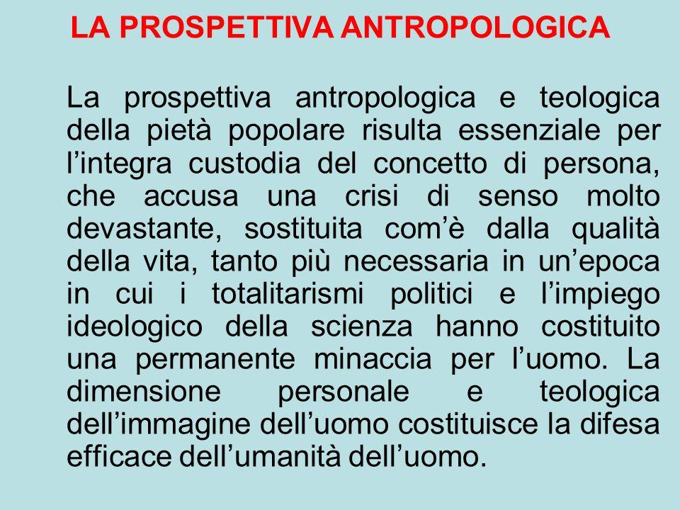 LA PROSPETTIVA ANTROPOLOGICA