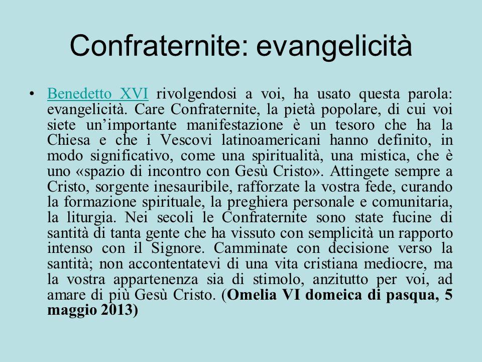 Confraternite: evangelicità