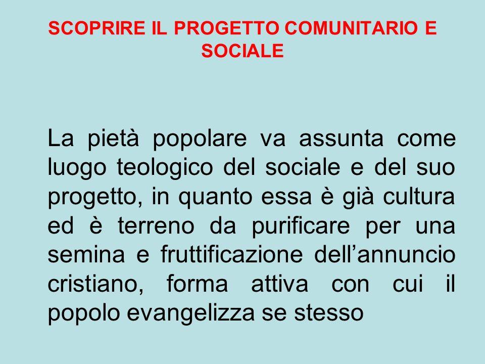 SCOPRIRE IL PROGETTO COMUNITARIO E SOCIALE