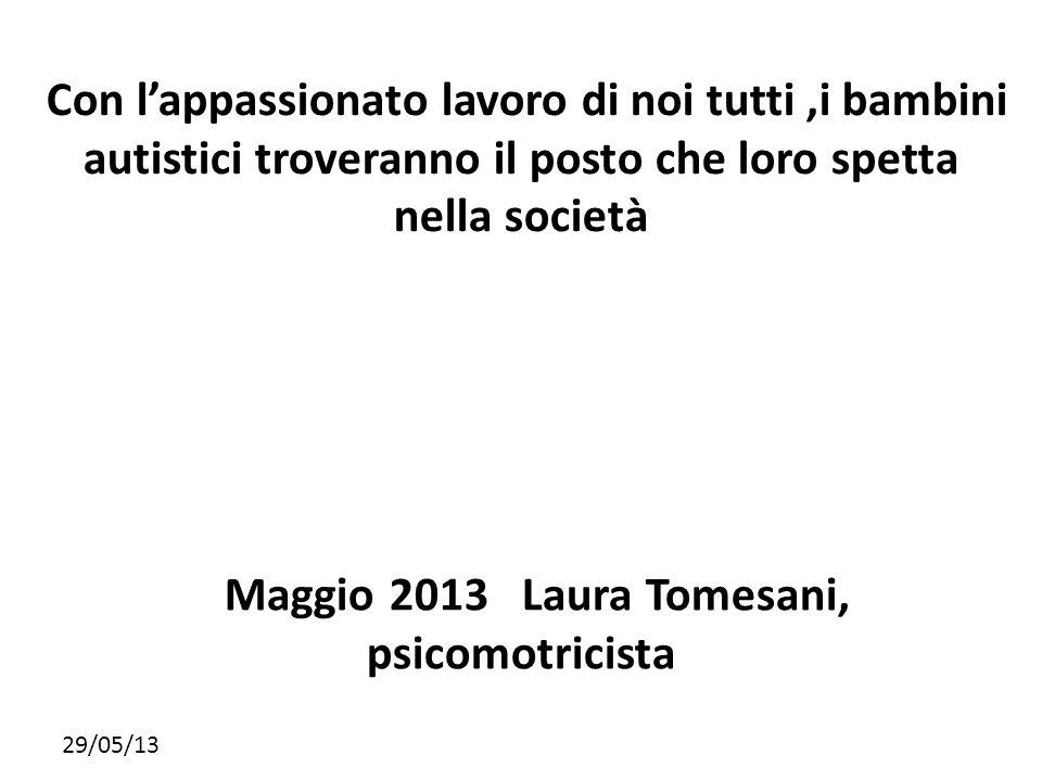 Maggio 2013 Laura Tomesani, psicomotricista