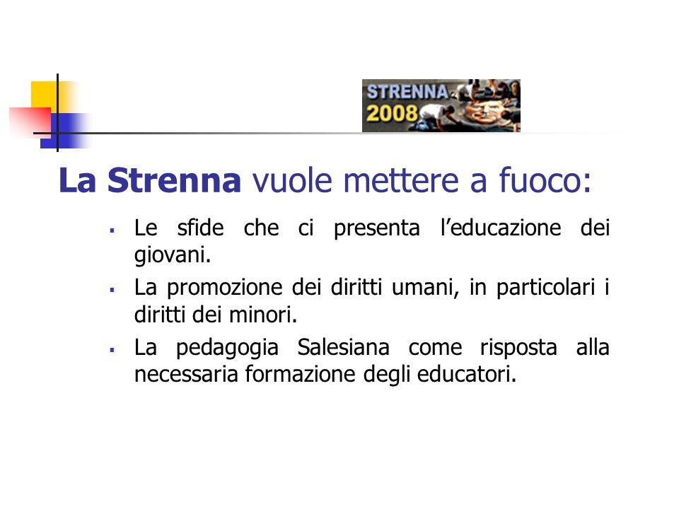La Strenna vuole mettere a fuoco: