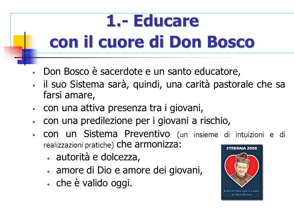 1.- Educare con il cuore di Don Bosco