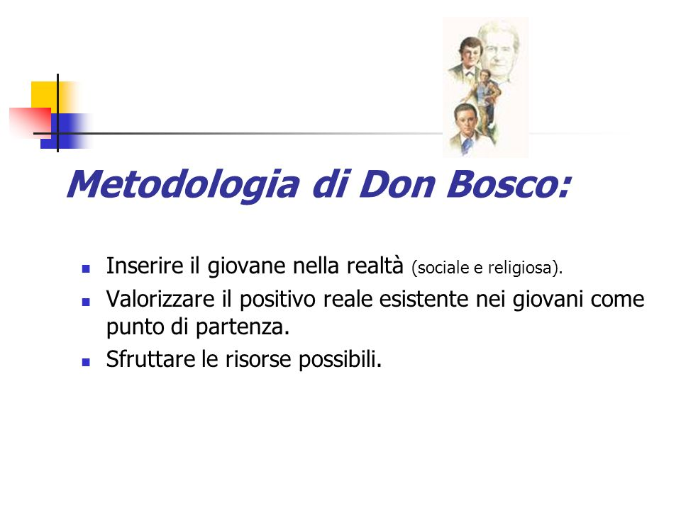 Metodologia di Don Bosco: