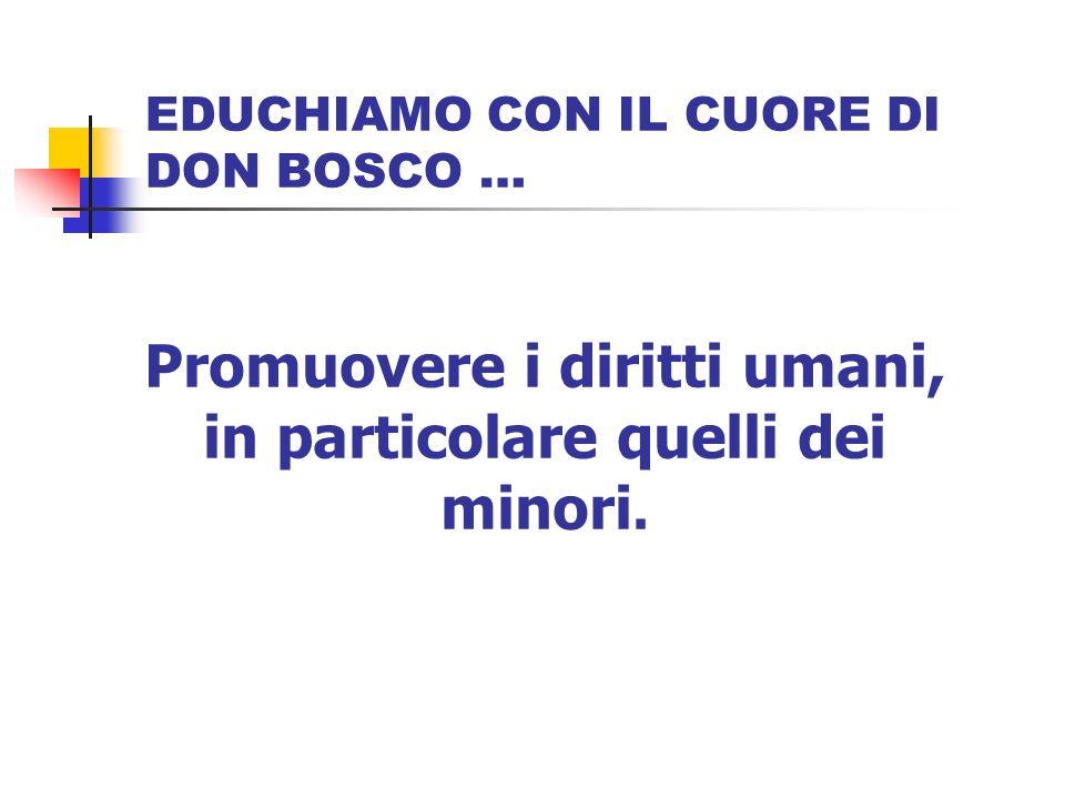 EDUCHIAMO CON IL CUORE DI DON BOSCO …