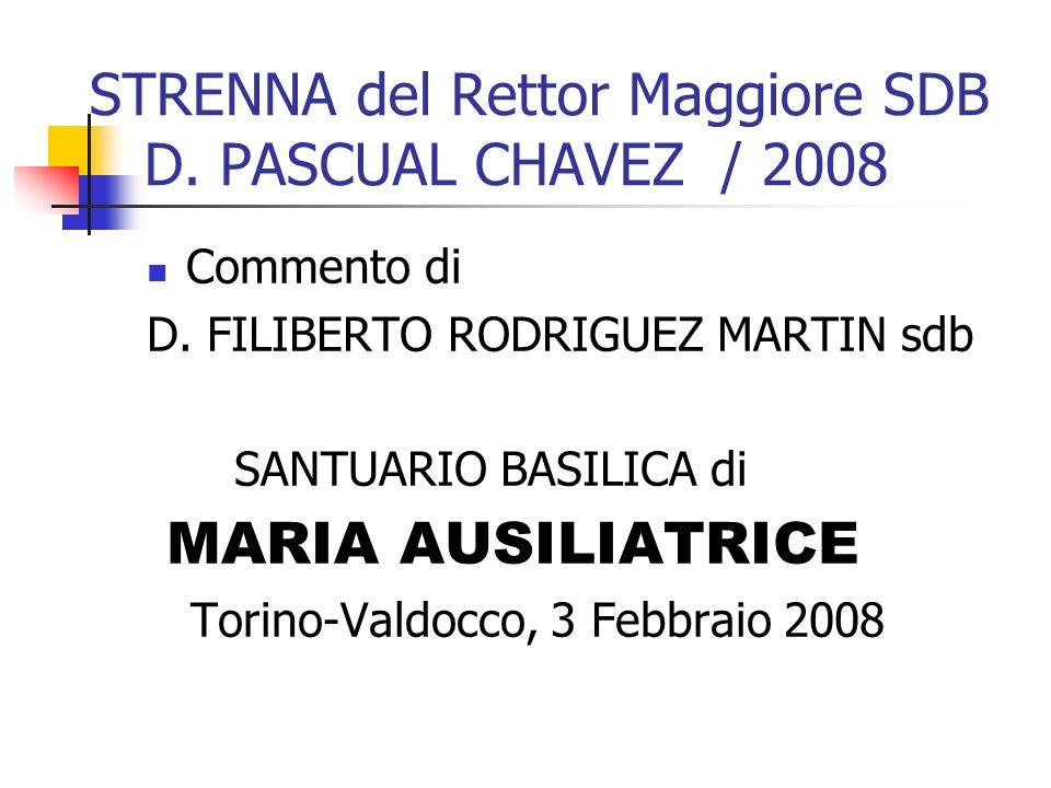 STRENNA del Rettor Maggiore SDB D. PASCUAL CHAVEZ / 2008
