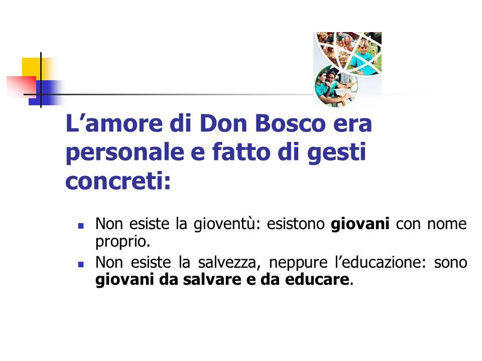 L'amore di Don Bosco era personale e fatto di gesti concreti: