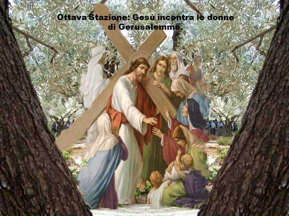 Ottava Stazione: Gesù incontra le donne