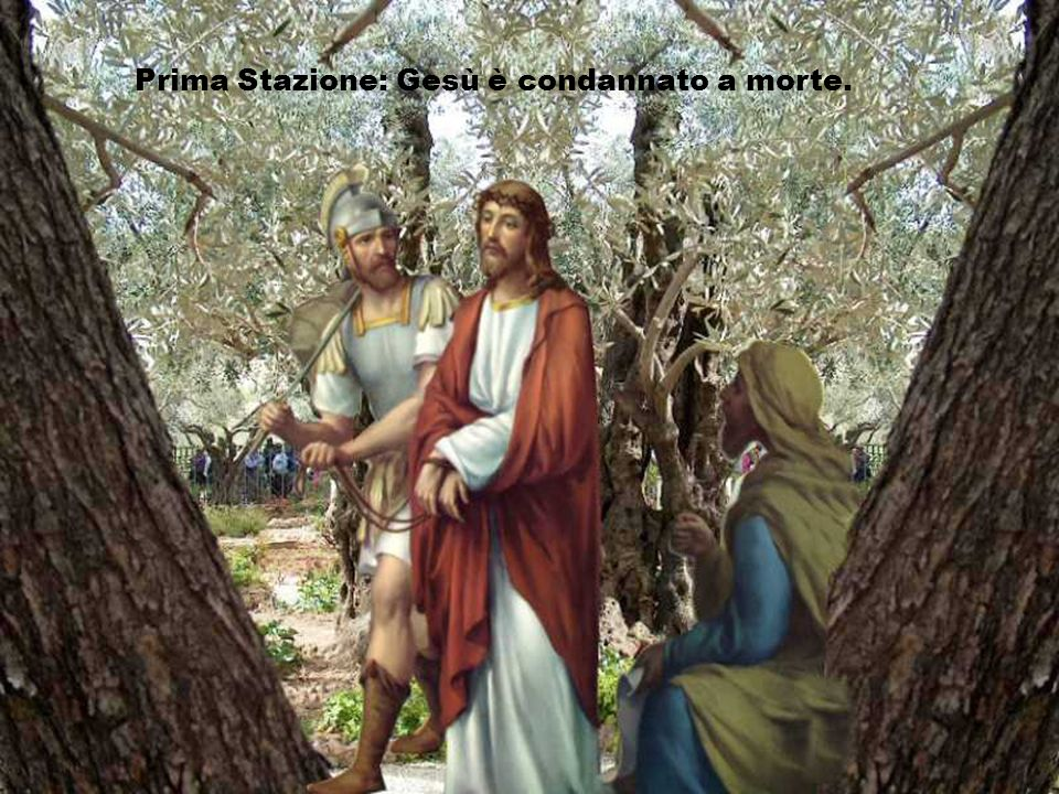 Prima Stazione: Gesù è condannato a morte.