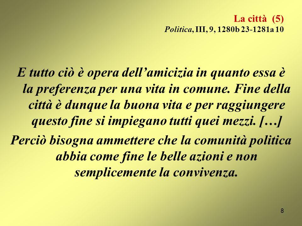 La città (5) Politica, III, 9, 1280b 23-1281a 10