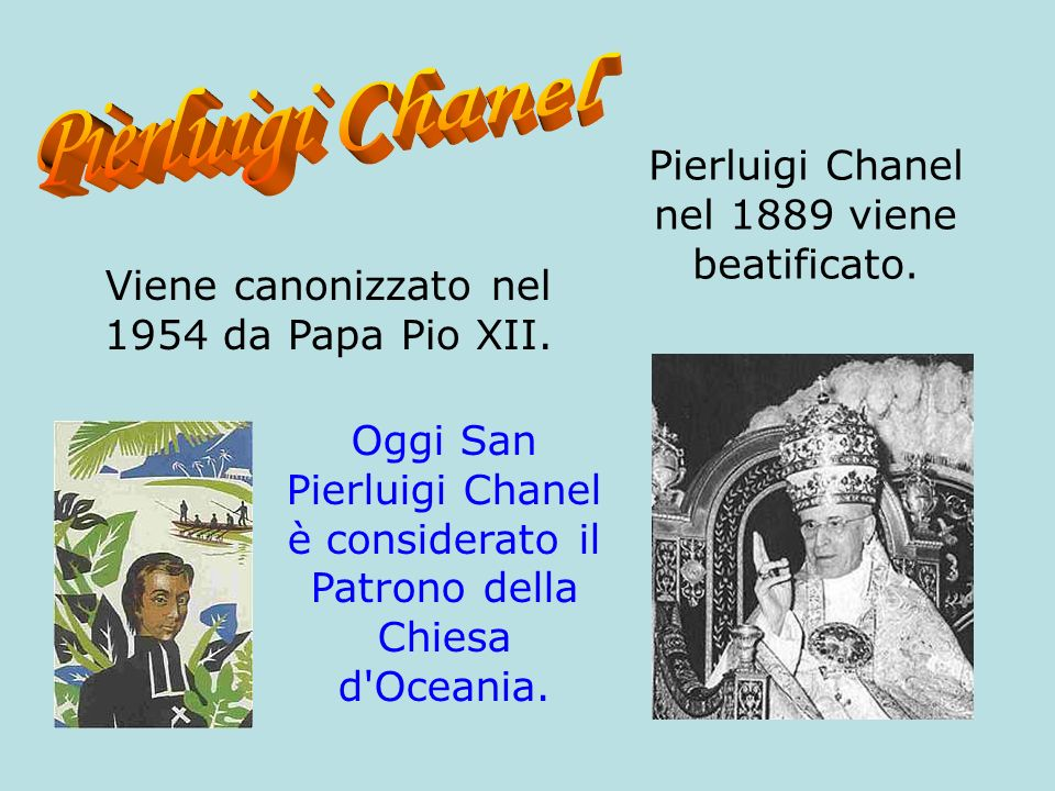 Pierluigi Chanel nel 1889 viene beatificato.