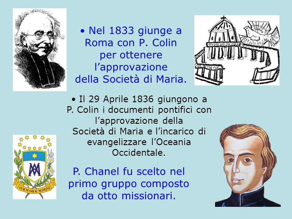 P. Chanel fu scelto nel primo gruppo composto da otto missionari.