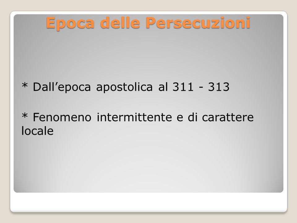 Epoca delle Persecuzioni