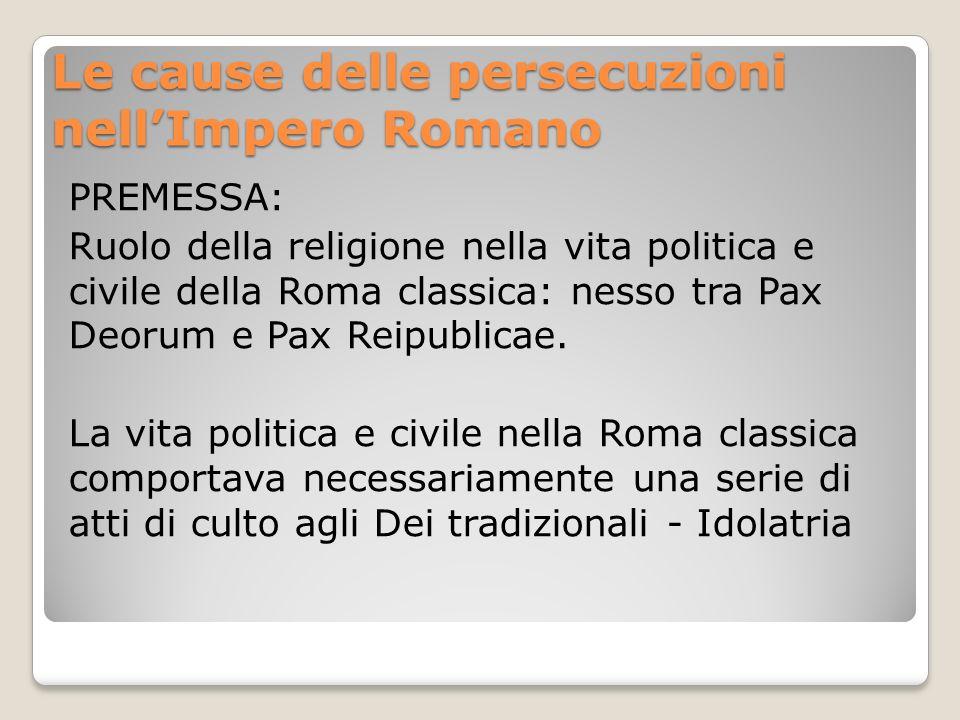 Le cause delle persecuzioni nell'Impero Romano