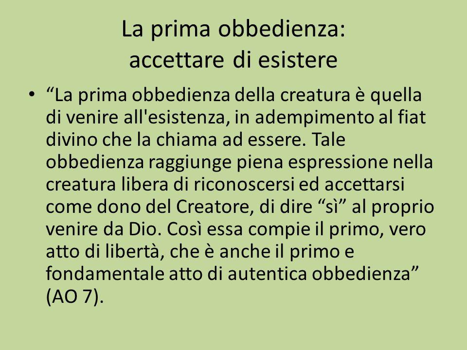 La prima obbedienza: accettare di esistere