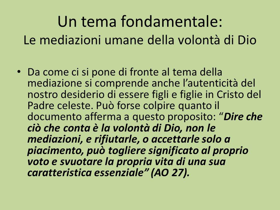 Un tema fondamentale: Le mediazioni umane della volontà di Dio