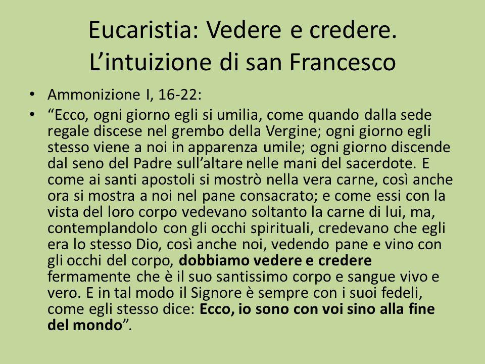 Eucaristia: Vedere e credere. L'intuizione di san Francesco