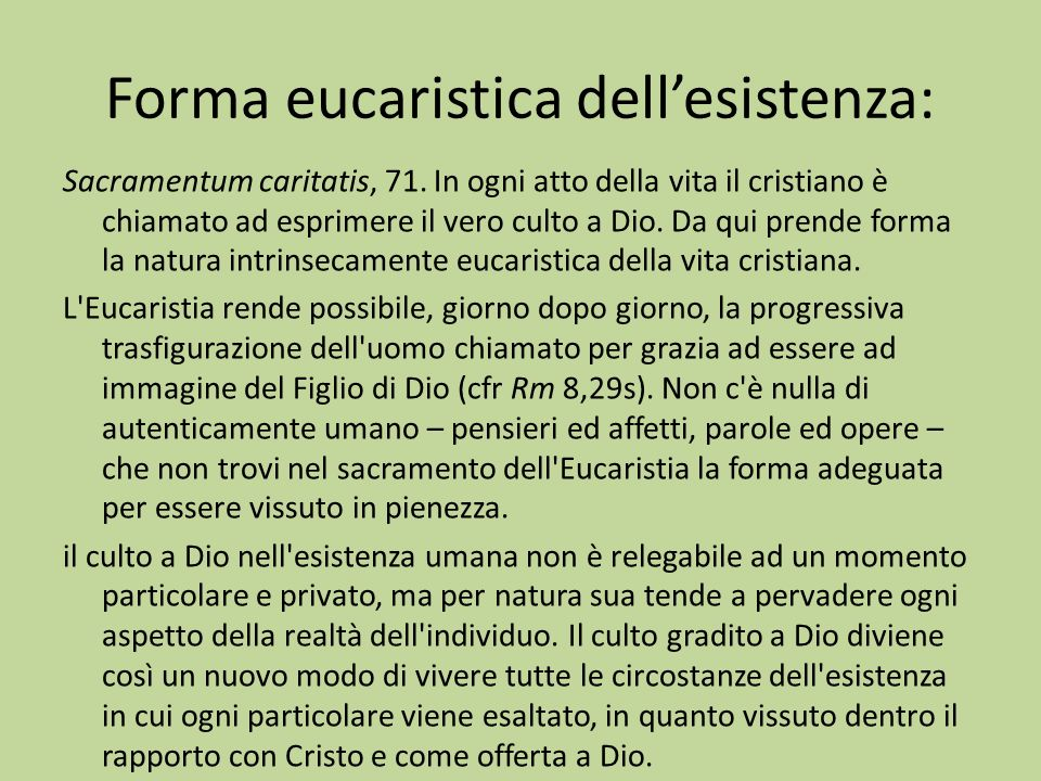 Forma eucaristica dell'esistenza: