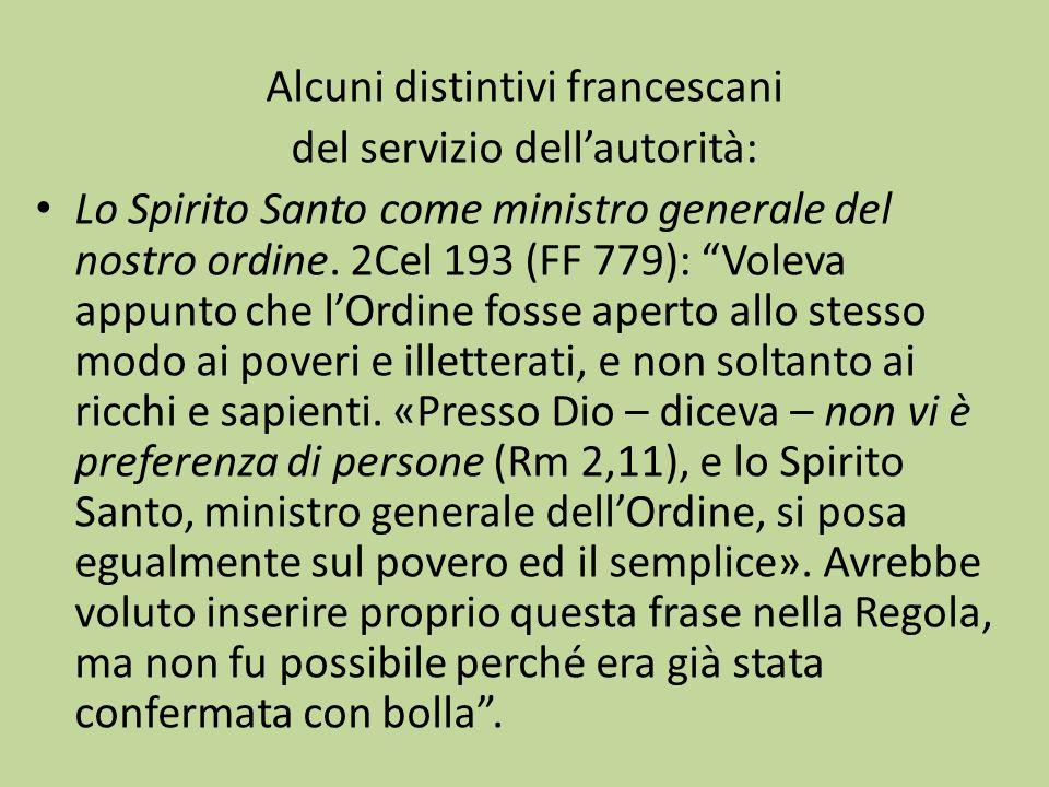 Alcuni distintivi francescani del servizio dell'autorità: