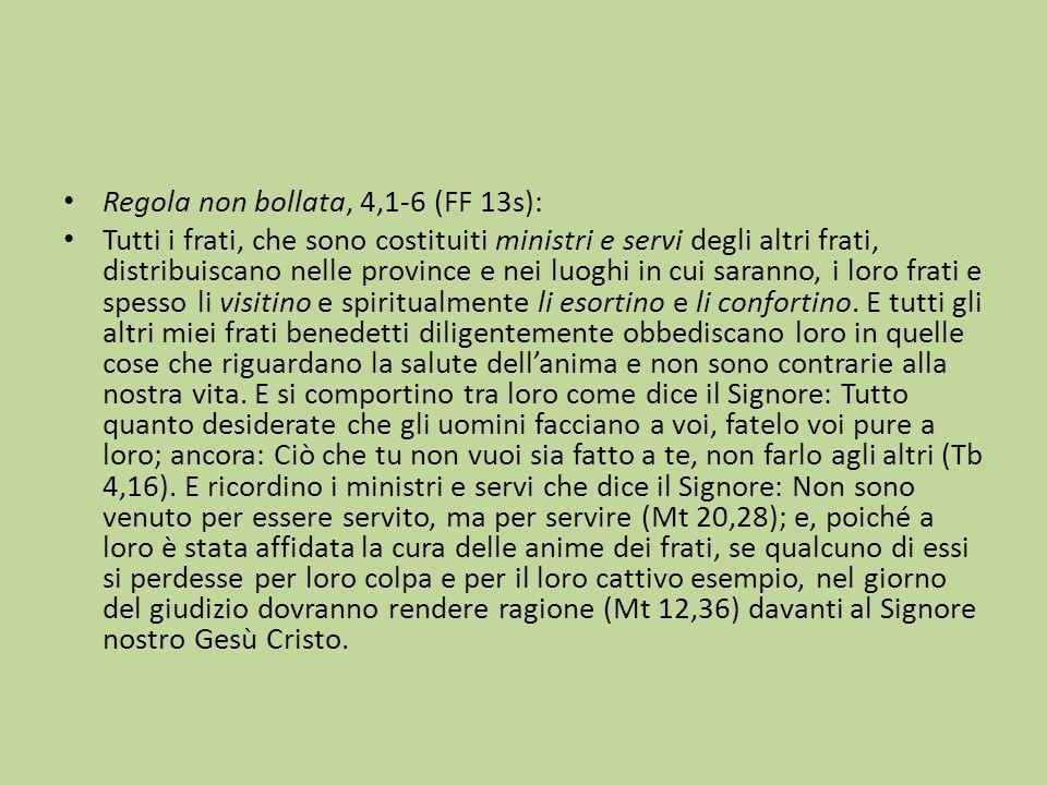 Regola non bollata, 4,1-6 (FF 13s):