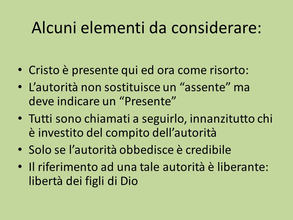 Alcuni elementi da considerare: