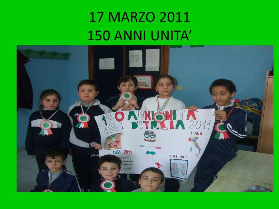 17 MARZO 2011 150 ANNI UNITA'