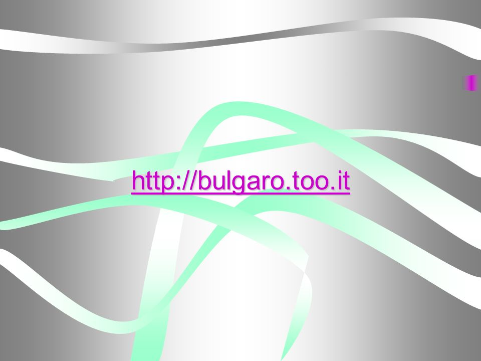 http://bulgaro.too.it