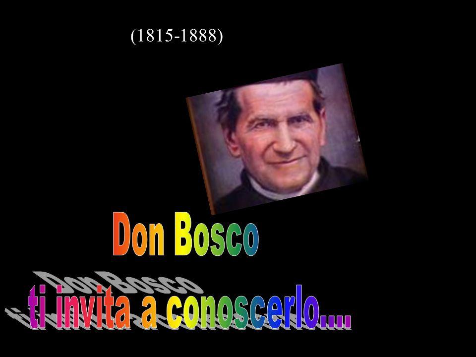 (1815-1888) Don Bosco ti invita a conoscerlo....
