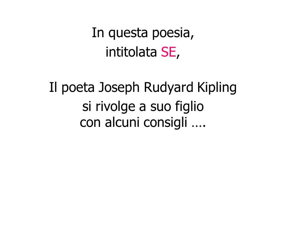 Il poeta Joseph Rudyard Kipling